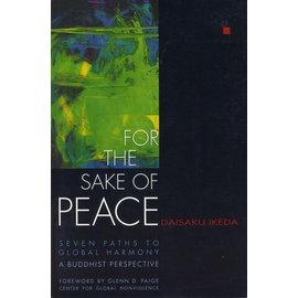 Middleway Press, Santa Monica For the Sake of Peace, by Daisaku Ikeda