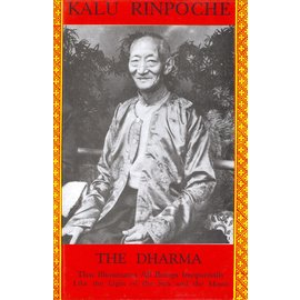 Sri Satguru Publications The Dharma that illuminates all Beings impartially like the Light of the Sun and the Moon, by Kalu Rinpoche