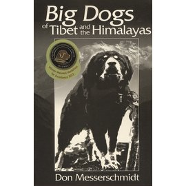 Orchid Press Big Dogs of Tibet and the Himalayas, by Don Messerschmidt