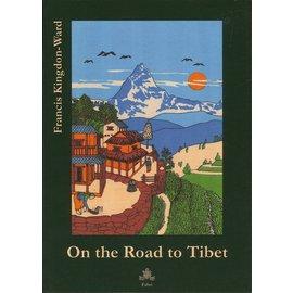 Fabri Verlag On the Road to Tibet, by Francis Kingdon-Ward