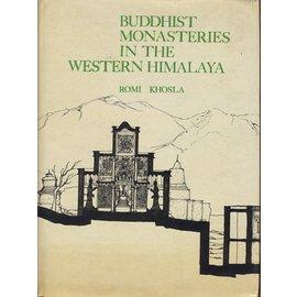Bibliotheca Himalayica Buddhist Monasteries in the Western Himalaya, by Romi Khosla