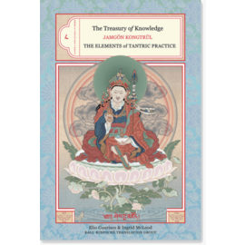 Snow Lion Publications The Treasury of Knowledge: The Elements of Tantric Practice, by Jamgön Kongtrul