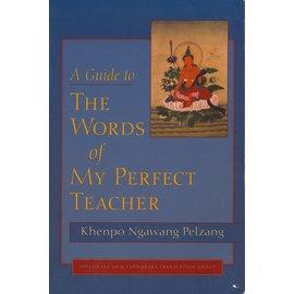 Shambhala A Guide to Words of my Perfect Teacher, by Khenpo Ngawang Pelzang