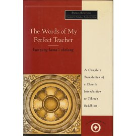 Harper Collins The Words of my Perfct Teacher, by Patrul Rinpoche