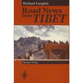 Springer Verlag Road News from Tibet, by Richard Langlais