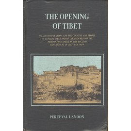 Asian Educational Services, Delhi The Opening of Tibet, by Perceval Landon