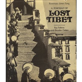Thames and Hudson A Portrait of Lost Tibet, by Rosemary Jones Tung