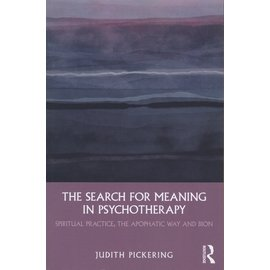 Routledge In Search for Meaning in Psychotherapy, by Judith Pickering