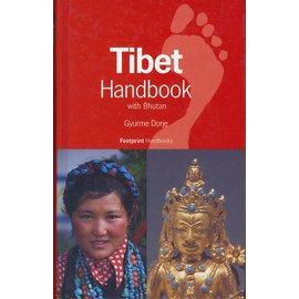 Footprint Tibet Handbook, with Bhutan, by Gyurme Dorje