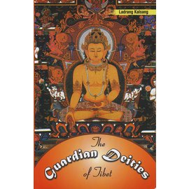 Winsome Books, Delhi The Guardian Deities of Tibet, by Ladrang Kalsang