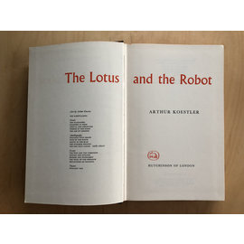 Hutchinson of London The Lotus and the Robot, by Arthur Koestler