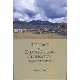 Vajra Publications Research for Zhang Zhung Civilisation, by Tsering Thar