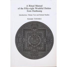 Watanabe Publishing, Tokyo A Ritual Manual of the Fifty-eight Wrathful Deities from Dunhuang, by Kimiaki Tanaka