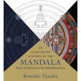 Wisdom Publications An Illustrated History of the Mandala, by Kimiaki Tanaka