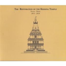 Kathmandu Valley Presevation Trust The Restoration of the Krishna Temple in Patan, Nepal 2015-2018