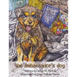 Vajra Publications The Ambassador's Dog, by Scott H. DeLisi