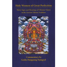 Namkha Publications Holy Women of Great Perfection, by Geshe Dangsong Namgyal