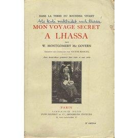 Librairie Plon, Paris Mon Voyage Secret a Lhassa, par W. Montgomery Mc Govern