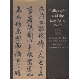 Shambhala Calligraphy and the East Asian Book, by Frederick W. Mote