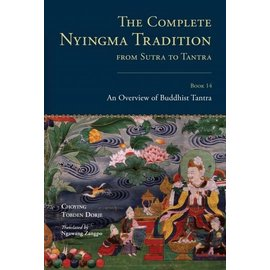 Snow Lion Publications The Complete Nyingma Tradition from Sutra to Tantra, Book 14