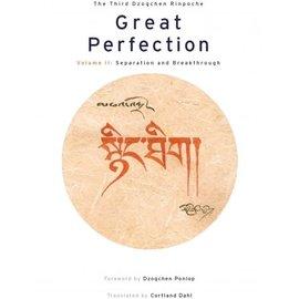 Snow Lion Publications Great Perfection, Volume Two, by Third Dzogchen Rinpoche, Cortland Dahl