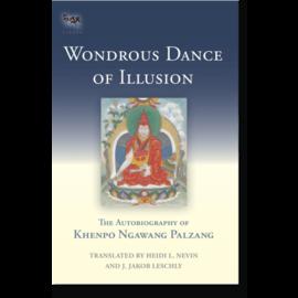 Snow Lion Publications Wondrous Dance of Illusion, The Autobiography of Khenpo Ngawang Palzang