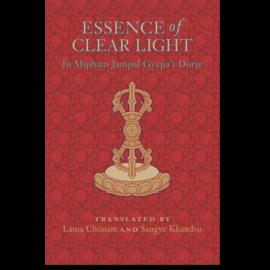 Snow Lion Publications Essence of Clear Light, by Ju Mipham, Lama Chonam, Sangye Khandro