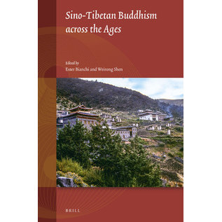 Brill Sino-Tibetan Buddhism across the Ages, by Ester Bianchi, Weirong Shen