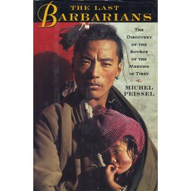 Metropolitan Books Henry Holt and Company The Last Barbarians, by Michel Peissel