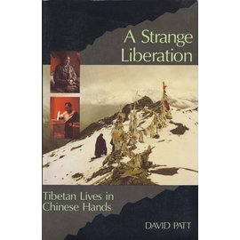 Snow Lion Publications A Strange Liberation, by David Patt
