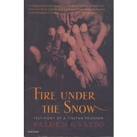 The Harvill Press, London Fire under the Snow, by Palden Gyatso