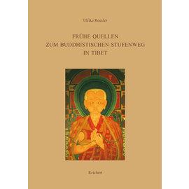 Ludwig Reichert Verlag Wiesbaden Frühe Quellen zum Buddhistischen Stufenweg in Tibet, von Ulrike Roesler