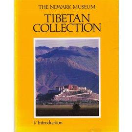 The Newark Museum The Newark Museum Tibetan Collection, vol 1, by Valrae Reynolds, Amy Heller
