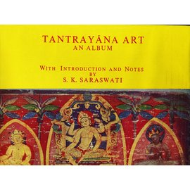 Dilip Coomer Ghose Tantrayana Art - An Album, by S.K. Saraswati