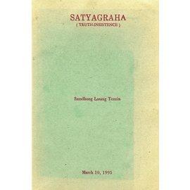 Satyagraha Community, Sarnath Satyagraha, by Samdhong Losang Tenzin