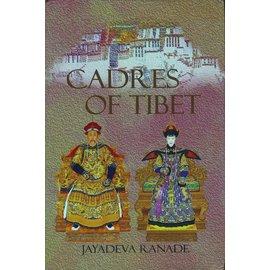 KW Publishers Pvt. Ltd. Delhi Cadres of Tibet, by Jayadeva Ranade