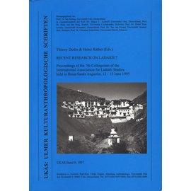 UKAS Ulmer Kulturanthropologische Schriften Recent Research on Ladakh 7, ed. by Thierry Dodin, Heinz Räther