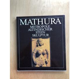 Gustav Kiepenheuer Verlag Leipzig Mathura: Metropole Altindischer Steinskulptur,  von Heinz Mode