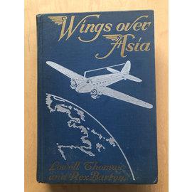 John C. Winston Company Wings over Asia, by Lowell Thomas, Rex Barton