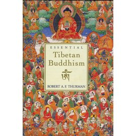 Harper Collins Essential Tibetan Buddhism, by Robert A. F. Thurman