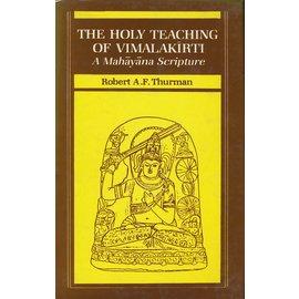 Motilal Banarsidas Publishers The Holy Teaching of Vimalakirti, by Robert A. f. Thurman