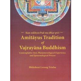 Vajra Publications Padma Karpo's Amitayus Tradition of Vajryana Tradition, by Bhikshuni Lozang Trinle