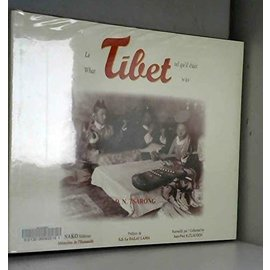 Anako Editions What Tibet was  - Le Tibet tel qu'il était,  by D.N. Tsarong, Jean-Paul R. Claudon