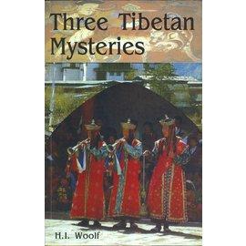 Pilgrims Publishing Three Tibetan Mysteries, by H. I. Woolf