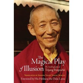 Wisdom Publications The Magical Play of Illision, The Autobiography of Trijang Rinpoche