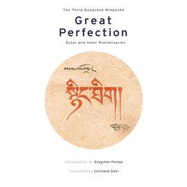 Great Perfection, Vol 1, by Dzogchen Ponlop, Cortland Dahl