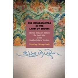 State University of New York Press (SUNY) The Uttaratantra in the Land of Snows, by Tsering Wangchuk