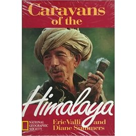 National Geographic Caravans of the Himalayas, by Eric Valli, Diane Summers