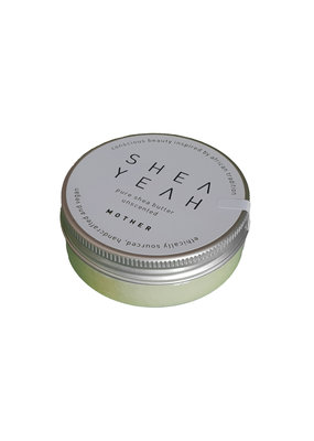 SHEA YEAH Pure Sheabutter - MOTHER