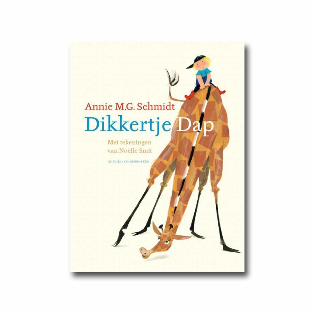 Querido Dikkertje Dap, Annie M.G. Schmidt en Noëlle Smit